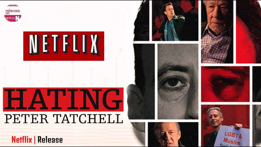 HATING PETER TATCHELL DOC GOES LIVE ON NETFLIX